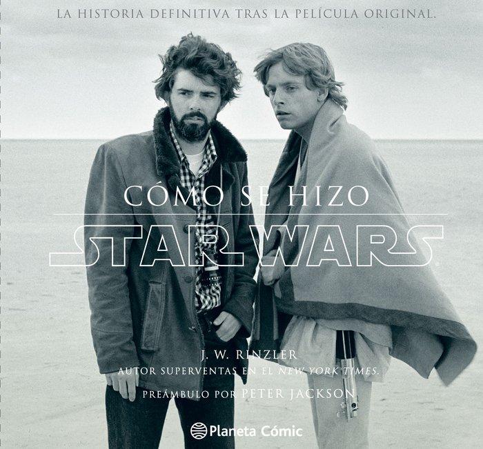 Star wars como se hizo episodio iv una nueva esperanza