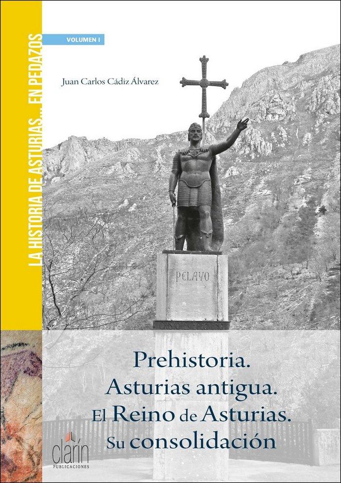 Prehistoria asturias antigua el reino de asturias su consol