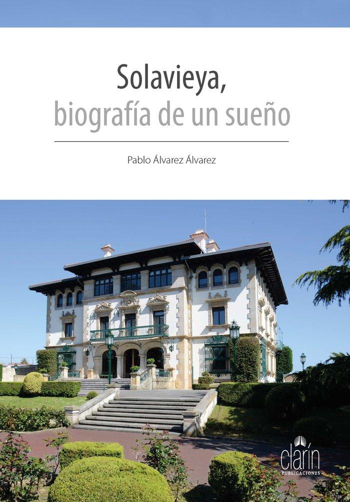Solavieya, biografia de un sueño