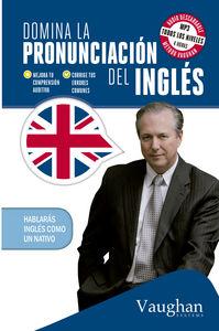 Domina la pronunciacion del ingles