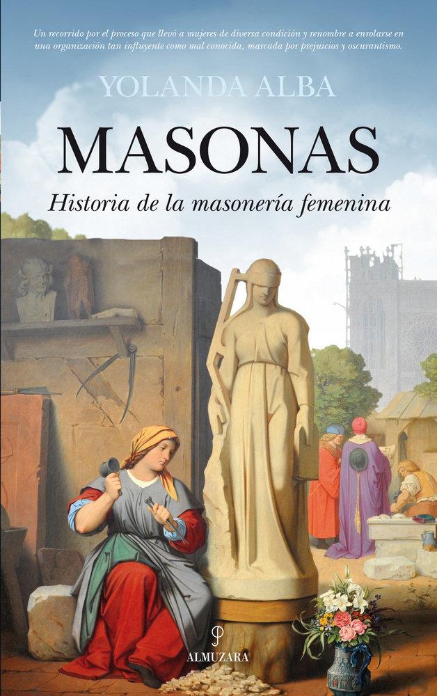 Masonas historia de la masoneria femenina