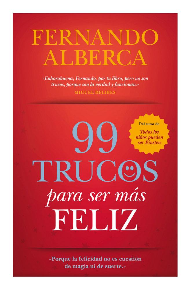99 trucos para ser mas feliz