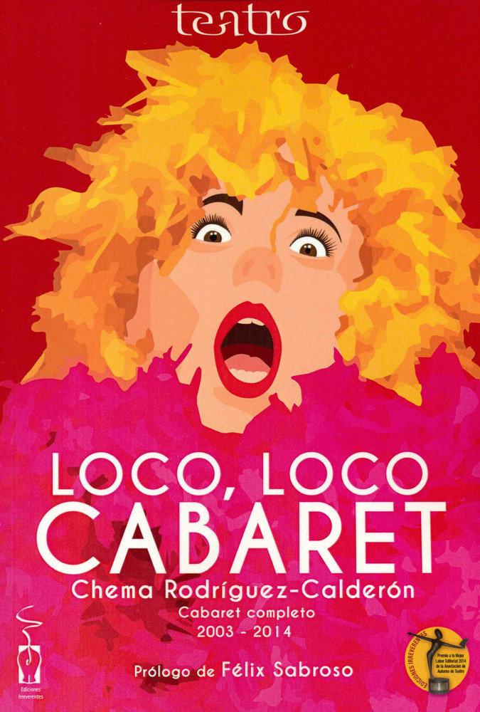 Loco, loco cabaret