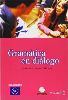 Gramatica en dialogo + audio a2-b1 ne