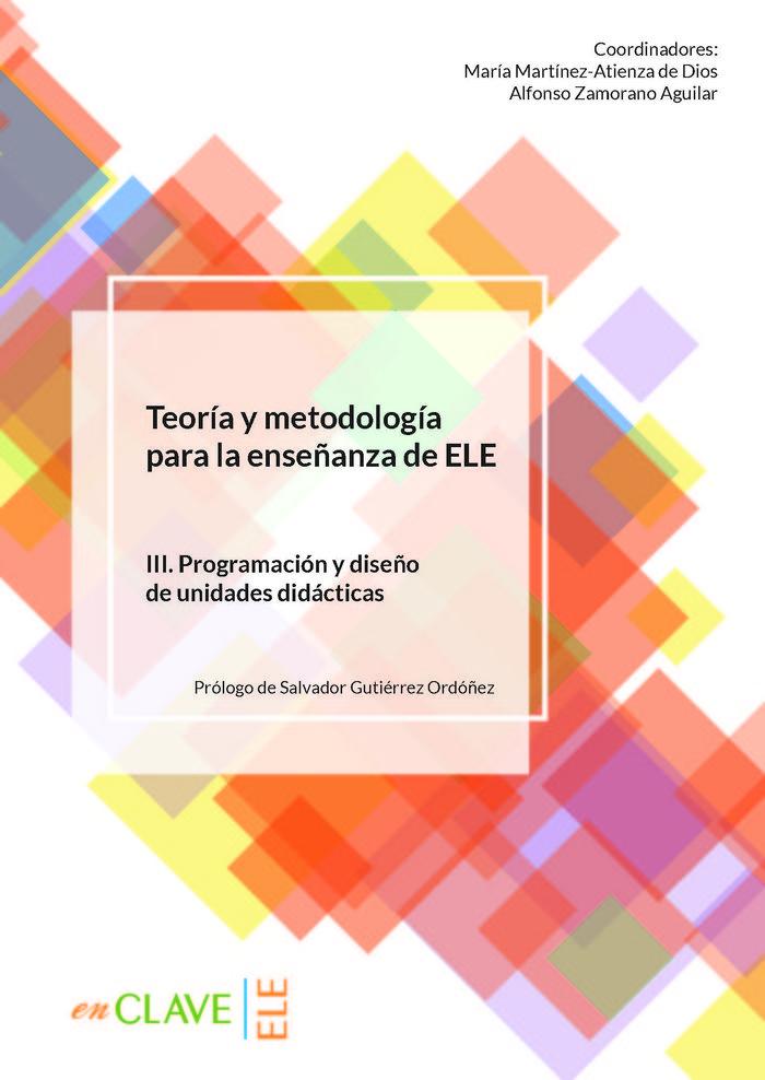 Teoria y metodologia para la enseñanza de ele vol iii