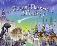 Reyes magos llegan a madrid   incluye carta para los re