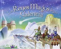 Reyes magos llegan a valencia,los