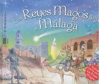 Reyes magos llegan a malaga,los