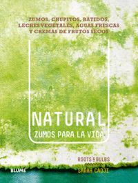 Natural. zumos para la vida