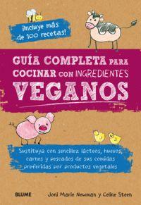 Guia completa para cocinar con ingredientes veganos