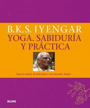 Yoga. sabiduria y practica