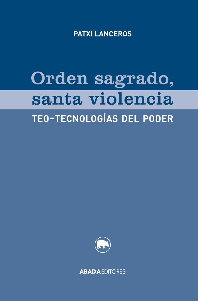 Orden sagrado santa violencia