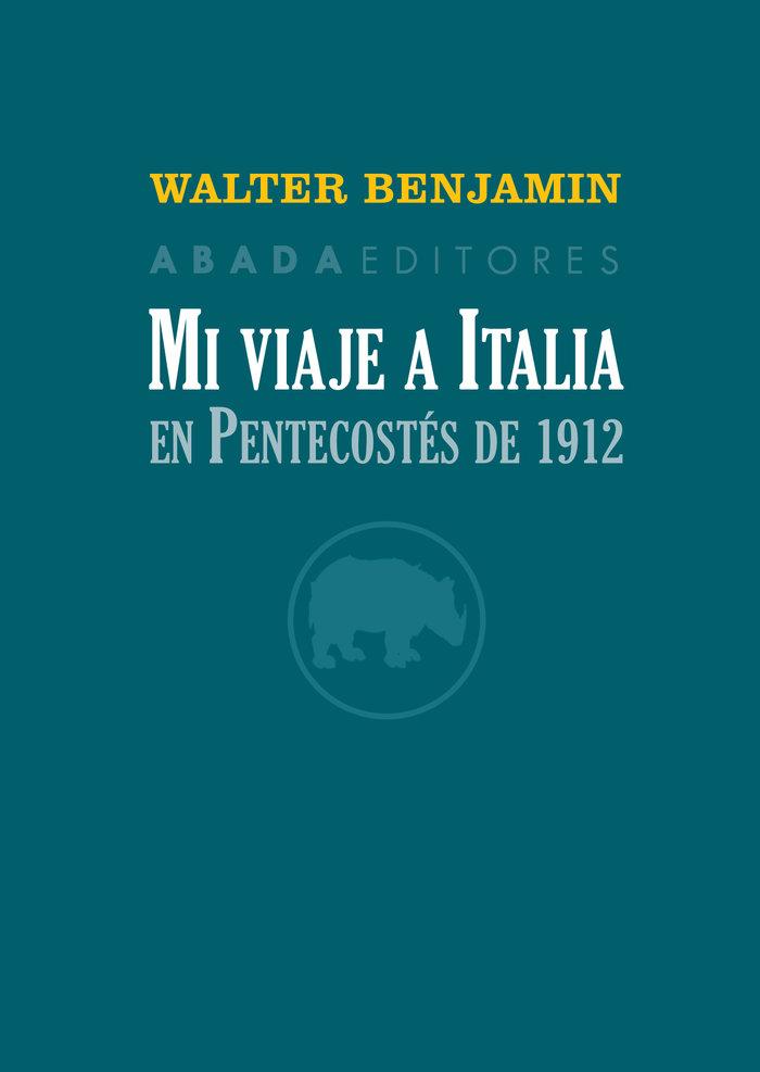 Mi viaje a italia en pentecostes de 1912