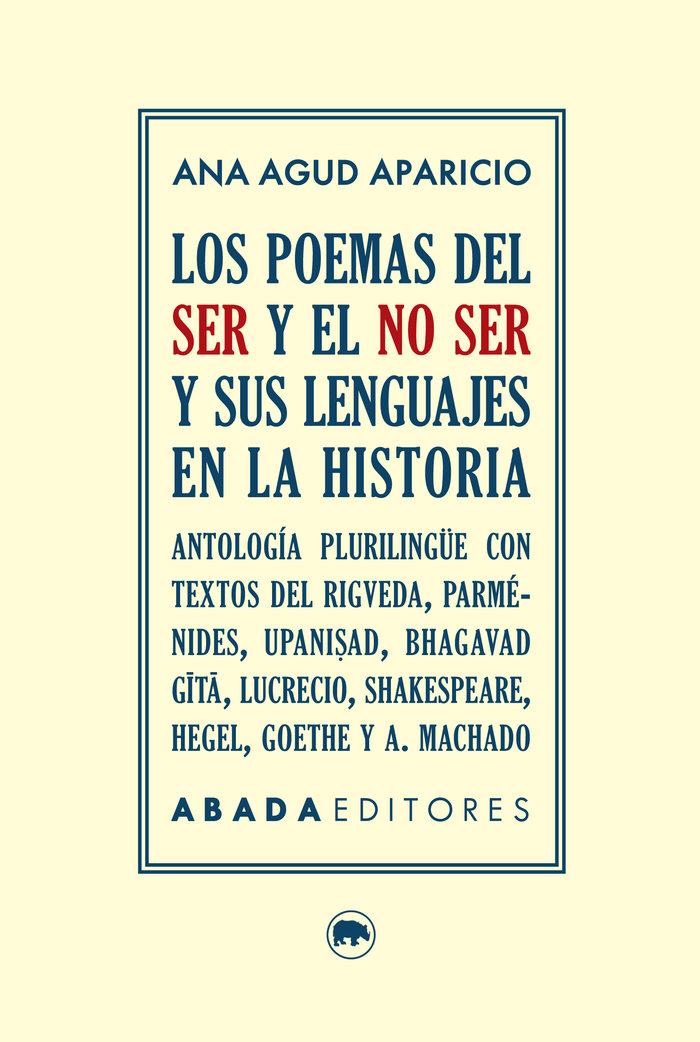 Poemas del ser y el no ser y sus lenguajes en la historia,lo
