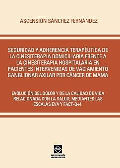 Seguridad y adherencia terapeutica de la cinesiterapia domic
