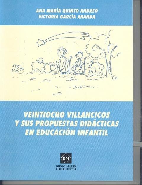 Veintiocho villancicos y sus propuestas didacticas en educac