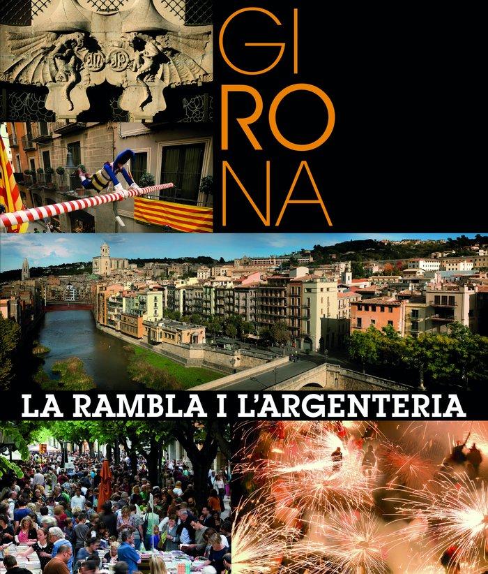Girona. la rambla i l argenteria