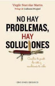 No hay problemas hay soluciones