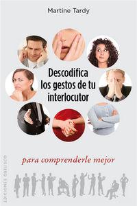 Descodifica los gestos de tu interlocutor