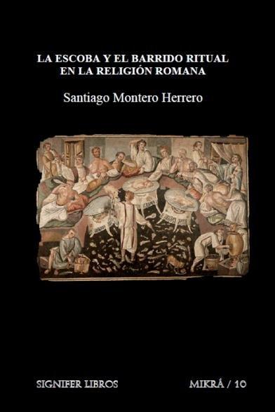 Escoba y el barrido ritual en la religion romana,la