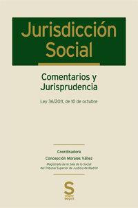 Jurisdiccion social. comentarios y jurisprudencia