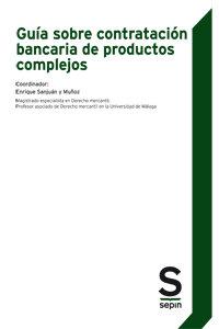 Guia sobre contratacion bancaria de productos complejos