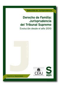 Derecho de familia: jurisprudencia del tribunal supremo. evo