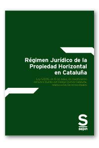 Regimen juridico de la propiedad horizontal en cataluña. lib