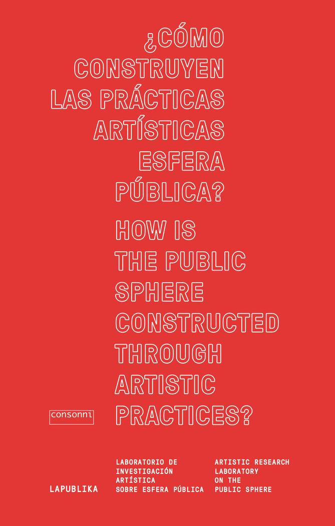 Como construyen las practicas artisticas esfera publica