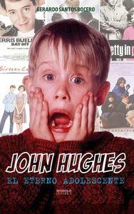 John hughes el eterno adolescente