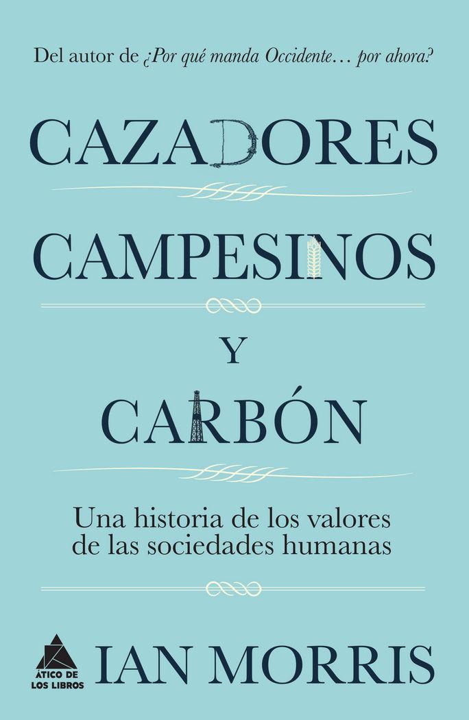 Cazadores campesinos y carbon