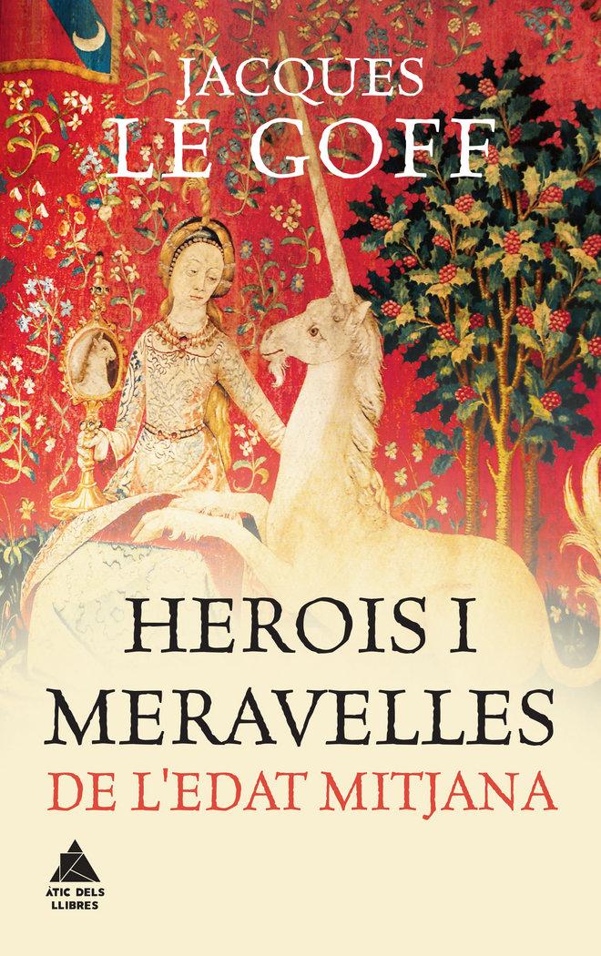 Herois i meravelles de ledat mitjana