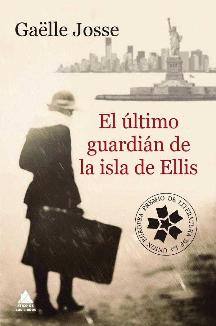 Ultimo guardian de la isla de ellis,el
