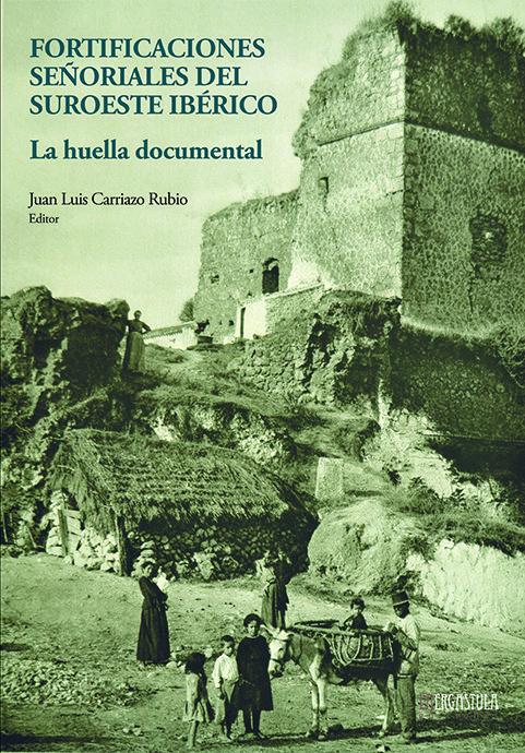 Fortificaciones señoriales del suroeste iberico