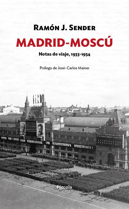 Madrid moscu notas de viaje 1933-1934