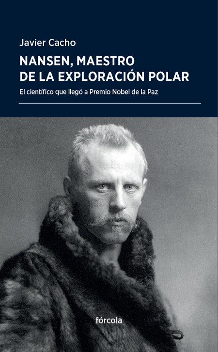 Nansen maestro de la exploracion polar