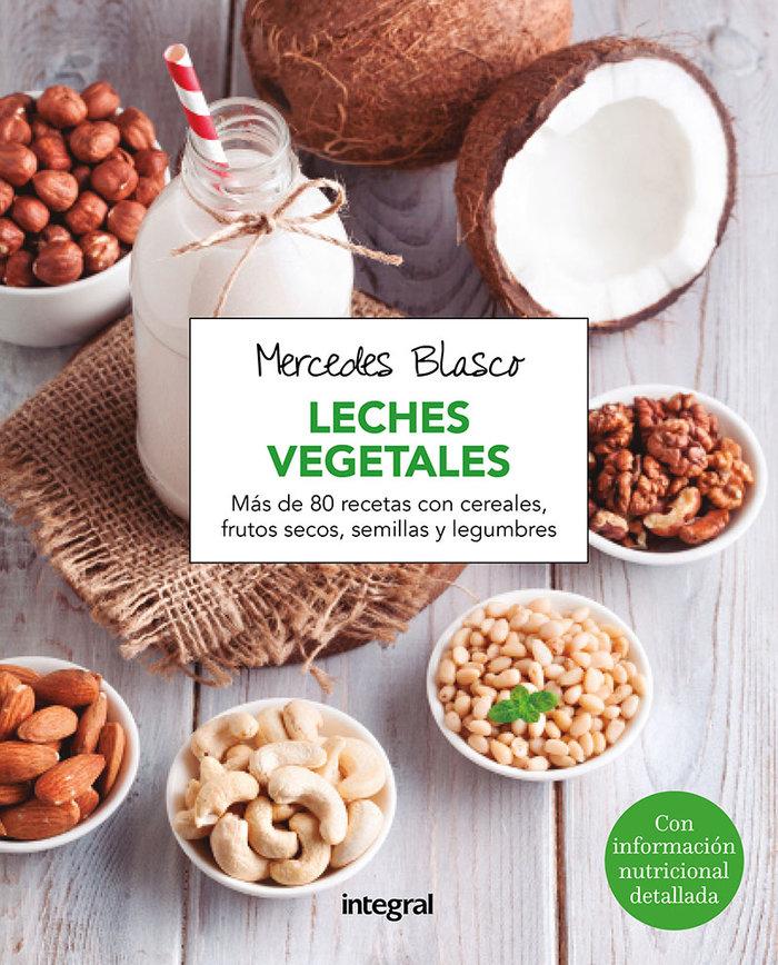 Leches vegetales,las