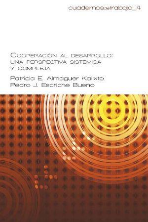 Cooperacion al desarrollo. una perspectiva sistemica y compl