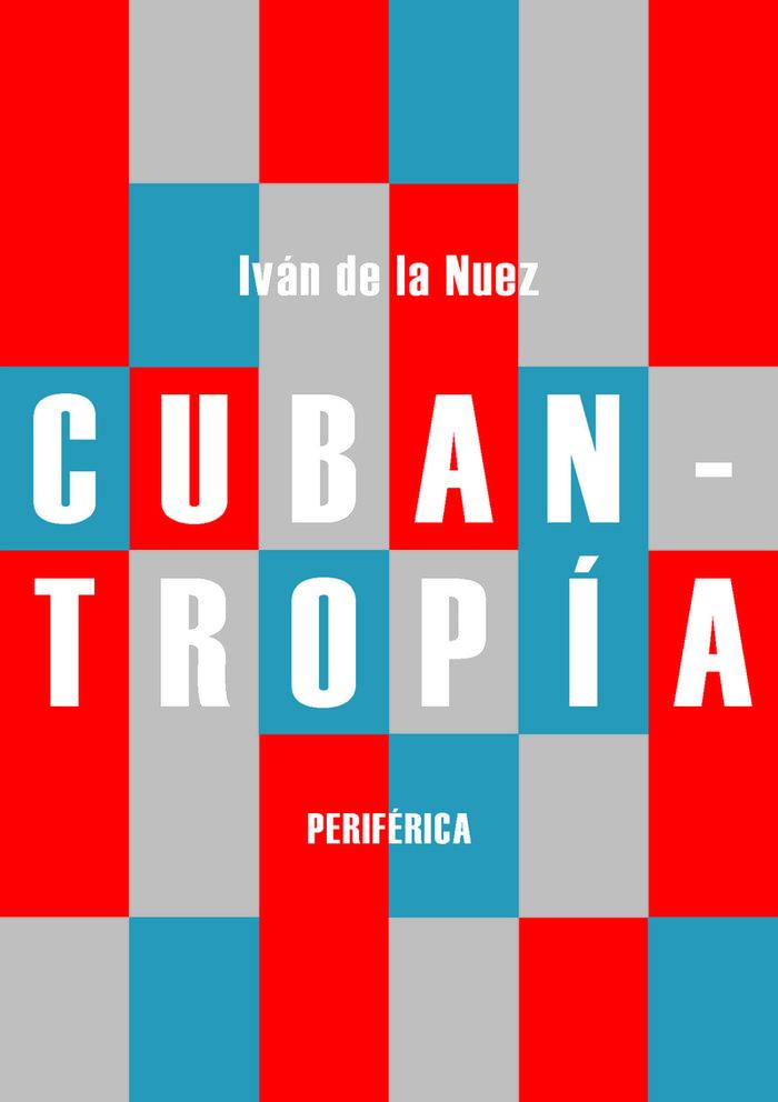 Cubantropia