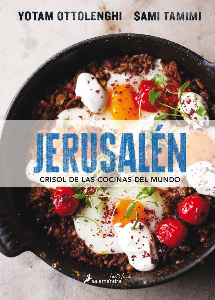 Jerusalen crisol de las cocinas del mundo
