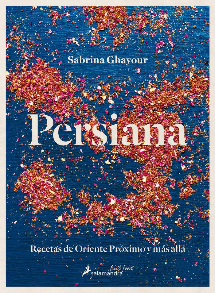 Persiana recetas de oriente proximo y mas alla