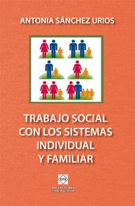 Trabajo social con los sistemas individual y familiar