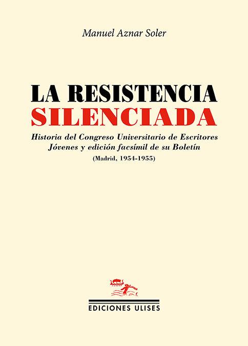 Resistencia silenciada,la
