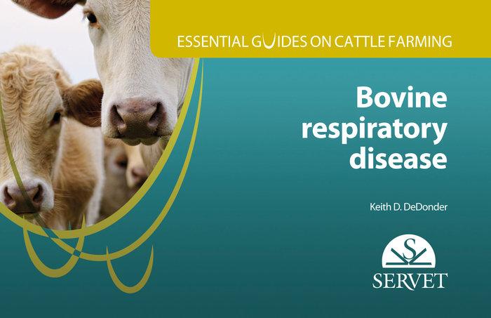 Essential guides on cattle farming. bovine respiratory disea