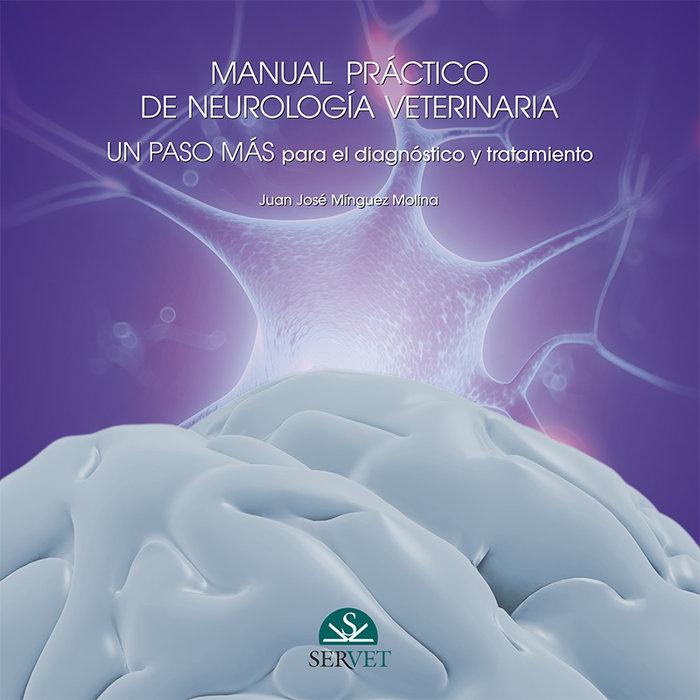 Manual practico de neurologia. un paso mas para el diagnosti
