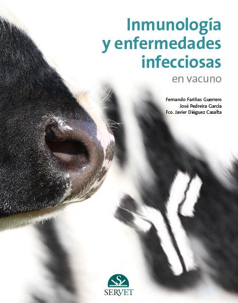 Inmunologia y enfermedades infecciosas en vacuno