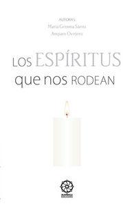 Espiritus que nos rodean,los