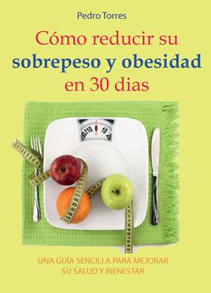 Como reducir su sobrepeso y obesidad en 30 dias