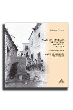 Viaje por los poueblos de almeria y granada en 1969 (repetid