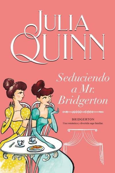 Seduciendo a mr. bridgerton bridgerton 4